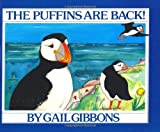 The Puffins Are Back! (0060216034) by Gibbons, Gail