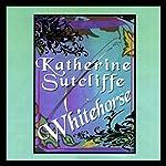 Whitehorse | Katherine Sutcliffe
