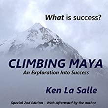 Climbing Maya (       UNABRIDGED) by Ken La Salle Narrated by Ken La Salle