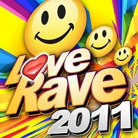 Love Rave 2011