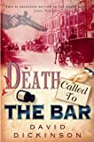 Death Called to the Bar (1569475504) by Dickinson, David