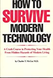 img - for How to Survive Modern Technology book / textbook / text book