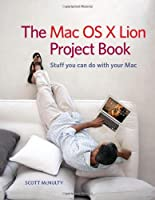 The Mac OS X Lion Project Book ebook download