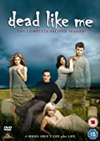 Dead Like Me - Second Season
