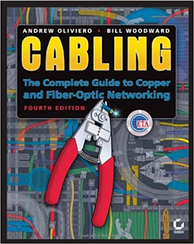 Cabling: The Complete Guide to Copper and Fiber-Optic Networking (4 edition)