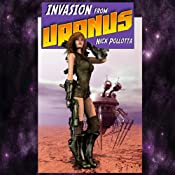 Invasion from Uranus | [Nick Pollotta]