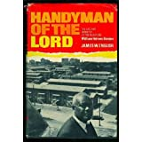 Handyman of the Lord: The Life and Ministry of the Reverend William Holmes Borders