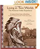Living in Two Worlds: The American Indian Experience (Library of Perennial Philosophy. American Indian Traditions Series)