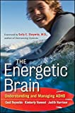 img - for The Energetic Brain: Understanding and Managing ADHD book / textbook / text book