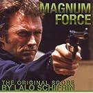 Magnum Force: The Original Score by Lalo Schifrin