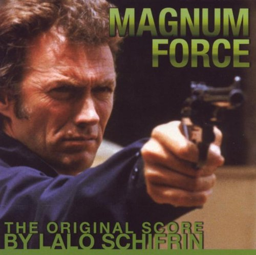 Original album cover of Magnum Force: The Original Score by Lalo Schifrin by Original Soundtrack