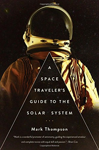 A Space Traveler's Guide to the Solar System (Space Travelers compare prices)