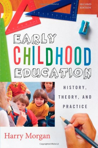 Early Childhood Education: History, Theory, And Practice front-876680