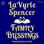 Family Blessings | LaVyrle Spencer