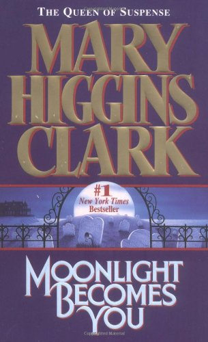 Moonlight Becomes You by Mary Higgins Clark