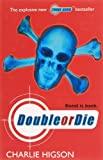 Charlie Higson Young Bond: Double or Die