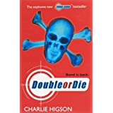 Young Bond: Double or Dieby Charlie Higson
