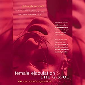 Female Ejaculation and the G-Spot Audiobook