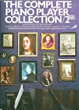 img - for The Complete Piano Player Collection (Book 2) book / textbook / text book