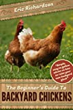517rkQWEixL. SL160  The Beginners Guide To Backyard Chickens