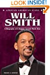 Will Smith: A Biography of a Rapper T...