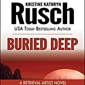 Buried Deep: Retrieval Artist, Book 4 | Kristine Kathryn Rusch