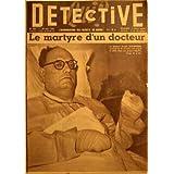 QUI DETECTIVE [No 465] du 30/05/1955 - LE MARTYRE D'UN DOCTEUR - ERNEST SCHAFFNER - A LENS.