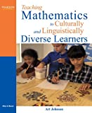 img - for Teaching Mathematics to Culturally and Linguistically Diverse Learners book / textbook / text book