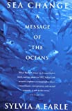 Image of Sea Change: A Message of the Oceans
