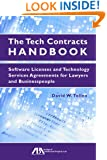 The Tech Contracts Handbook: Software Licenses and Technology Services Agreements for Lawyers and Businesspeople