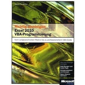 eBook Cover für  Richtig einsteigen Excel 2010 VBA Programmierung Vom aufgezeichneten Makro bis zu professionellem VBA Code