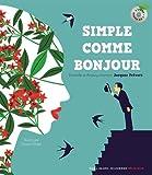 """Afficher """"Simple comme bonjour"""""""