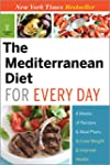 The Mediterranean Diet for Every Day:...