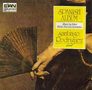 A Spanish Album: Music By Soler, Falla, Turina & Lecuona