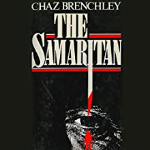 The Samaritan (       UNABRIDGED) by Chaz Brenchley Narrated by James Warrior