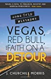 J. Churchill Morris Road Trip Mixtapes: Vegas, Red Bull, and Faith on a Detour
