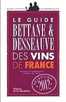 Guide Bettane et Desseauve des vins de France