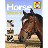 Horse Manual: The Complete Guide to Owning a Horse or Ponyby Carolyn Henderson