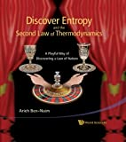 img - for Discover Entropy and the Second Law of Thermodynamics: A Playful Way of Discovering a Law of Nature book / textbook / text book