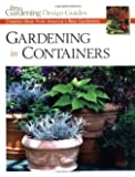 Gardening in Containers: Creative Ideas from America's Best Gardeners (Fine Gardening Design Guides)