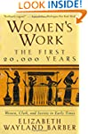 Women's Work: The First 20,000 Years...