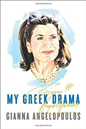 My Greek Drama: Life, Love, and One Woman&#39;s Olympic Effort to Bring Glory to Her Country