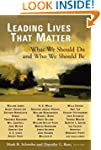 Leading Lives That Matter: What We Sh...