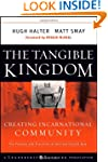 The Tangible Kingdom: Creating Incarn...