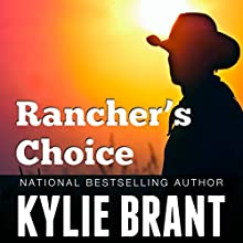 Rancher's Choice (       UNABRIDGED) by Kylie Brant Narrated by Coleen Marlo