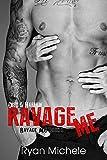 Ravage Me (Ravage MC#1) (English Edition)