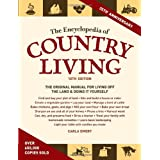 The Encyclopedia Of Country Livingby Carla Emery