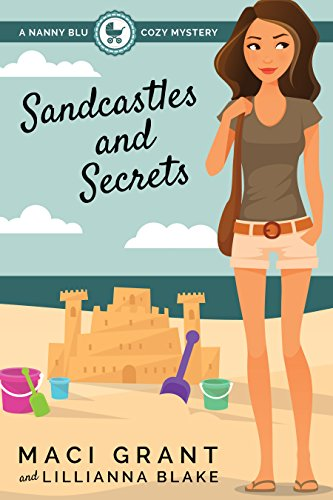 Sandcastles and Secrets: A Nanny Blu Cozy Mystery (Summer in Diamond Bay Book 2) PDF