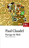 Partage de midi par Claudel