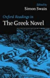 img - for Oxford Readings in the Greek Novel (Oxford Readings in Classical Studies (Paperback)) book / textbook / text book